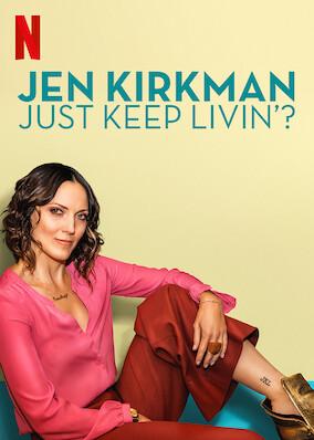 Jen Kirkman: Just Keep Livin'?
