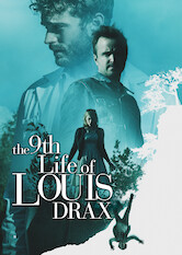 Search netflix The 9th Life of Louis Drax