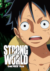 Search netflix One Piece Film: Strong World