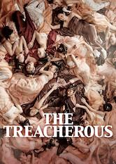 Search netflix The Treacherous