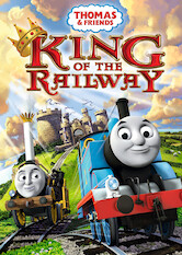 Search netflix Thomas and Friends: King of the Railway