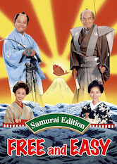 Search netflix Free and Easy Samurai Edition