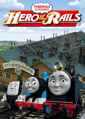 Search netflix Thomas and Friends: Hero of the Rails